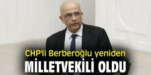 CHP'li Berberoğlu yeniden milletvekili oldu