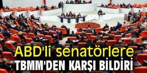 ABD'li senatörlere TBMM'den karşı bildiri