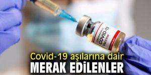 Covid-19 aşılarına dair merak edilen her şey!