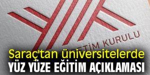 Saraç'tan üniversitelerde yüz yüze eğitim açıklaması