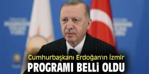 Erdoğan'ın İzmir programı belli oldu