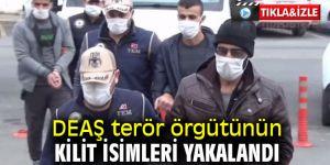 DEAŞ terör örgütünün kilit isimleri yakalandı