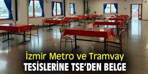 İzmir Metro ve Tramvay tesislerine TSE'den belge