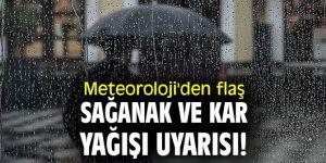 Meteoroloji Genel Müdürlüğü'nden sağanak ve kar yağışı uyarısı!