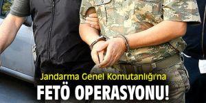Jandarma Genel Komutanlığı'na FETÖ operasyonu!