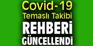 Covid-19 Temaslı Takibi Rehberi güncellendi