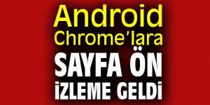 Chrome sayfa ön izleme birçok özelliği getirecek