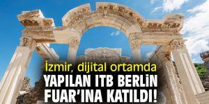 İzmir, dijital ortamda yapılan ITB Berlin Fuar'ına katıldı!