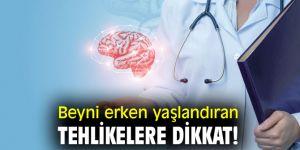 Beyni erken yaşlandıran tehlikelere dikkat!