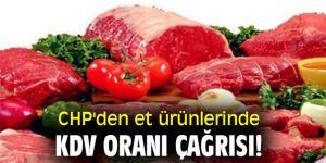 CHP'den et ürünlerinde KDV oranı çağrısı!