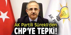 AK Partili Sürekli'den CHP'ye tepki!