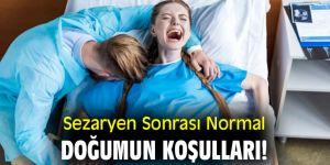 Sezaryen Sonrası Normal Doğumun Koşulları!