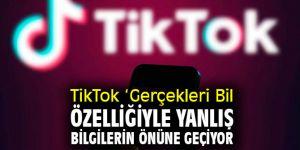 TikTok 'Gerçekleri Bil' özelliğiyle yanlış bilgilerin önüne geçiyor