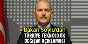 Bakan Soylu'dan Türkiye teknolojik değişim açıklaması
