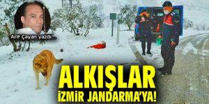 ALKIŞLAR İZMİR JANDARMA'YA!