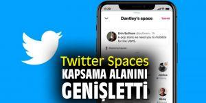 Twitter Spaces artık daha fazla kullanıcıya hitap ediyor