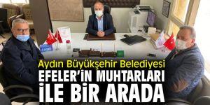 Aydın Büyükşehir Belediyesi muhtarlarla bir araya geldi!