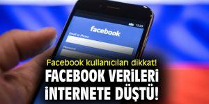 Facebook kullanıcıları dikkat! Facebook verileri internete düştü!