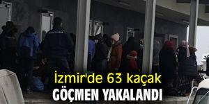 İzmir'de 63 kaçak göçmen yakalandı