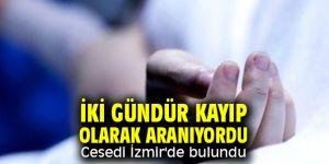 Aynur Şirin'in cesedi İzmir'de bulundu