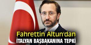 Fahrettin Altun'dan İtalyan Başbakanına tepki