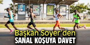 Başkan Soyer'den sanal koşuya davet