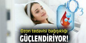Ozon tedavisi bağışıklığı güçlendiriyor!