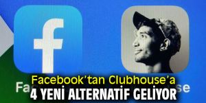 Facebook'tan Clubhouse'a 4 yeni alternatif geliyor