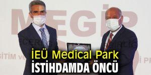 İEÜ Medical Park İstihdamda Öncü