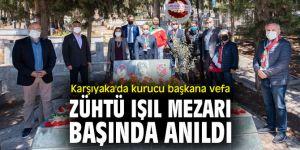 Karşıyaka'da kurucu başkana vefa; Zühtü Işıl mezarı başında anıldı