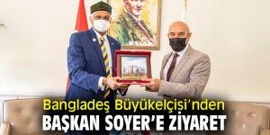Bangladeş Büyükelçisi'nden Tunç Soyer'e ziyaret