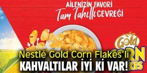 Nestlé Gold Corn Flakes'li Kahvaltılar İyi Ki Var!