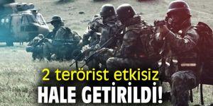 Bakanlık açıkladı! 2 terörist etkisiz hale getirildi!