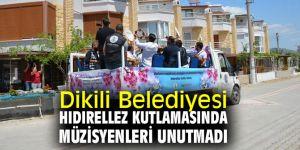Dikili Belediyesi Hıdırellez Kutlamasında Müzisyenleri Unutmadı