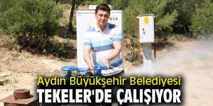 Aydın Büyükşehir Belediyesi Tekeler'de çalışmayı sürdürüyor