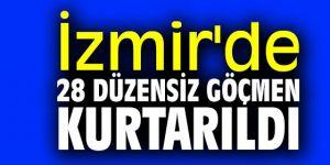 İzmir'de 28 düzensiz göçmen kurtarıldı