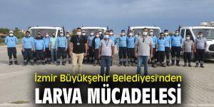 İzmir Büyükşehir Belediyesi'nden larva mücadelesi