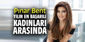Ünlü modacı Pınar Bent, Yılın en başarılı kadınları arasında