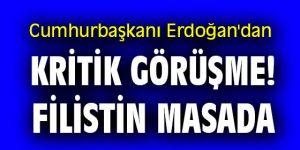 Cumhurbaşkanı Erdoğan'dan kritik görüşme! Filistin masada