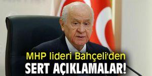 MHP lideri Bahçeli'den sert açıklamalar!