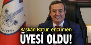 Başkan Batur, encümen üyesi oldu!