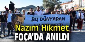 ÜNLÜ ŞAİR NAZIM HİKMET FOÇA'DA ANILDI