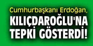 Cumhurbaşkanı Erdoğan, Kılıçdaroğlu'na tepki gösterdi!