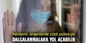 Pandemi, ergenlerde psikolojik dalgalanmalara neden oluyor!