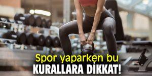 Spor yaparken bu kurallara dikkat