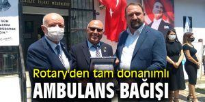 Rotary'den tam donanımlı ambulans bağışı