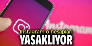 Instagram o hesapları yasaklıyor