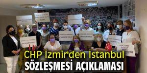 CHP İzmir'den İstanbul sözleşmesi açıklaması