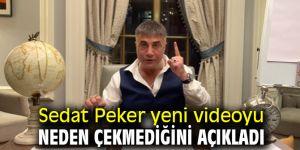 Sedat Peker yeni videoyu neden çekmediğini açıkladı