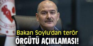 Bakan Soylu'dan terör örgütü açıklaması!